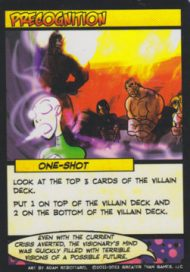 One of Visionary's strengths is control of the Villain deck